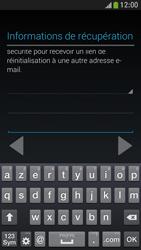 Samsung Galaxy S4 Mini - Premiers pas - Créer un compte - Étape 22