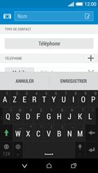 HTC Desire 510 - Contact, Appels, SMS/MMS - Ajouter un contact - Étape 7