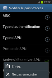Samsung S6810P Galaxy Fame - Internet - configuration manuelle - Étape 17