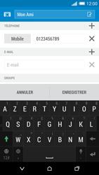 HTC Desire 820 - Contact, Appels, SMS/MMS - Ajouter un contact - Étape 17