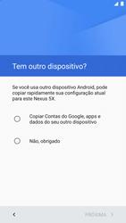 LG Google Nexus 5X - Primeiros passos - Como ativar seu aparelho - Etapa 9