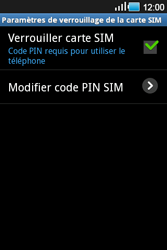 Samsung Galaxy Ace - Sécuriser votre mobile - Personnaliser le code PIN de votre carte SIM - Étape 6