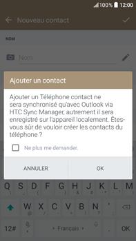 HTC Desire 825 - Contact, Appels, SMS/MMS - Ajouter un contact - Étape 5