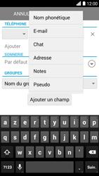 Bouygues Telecom Ultym 5 - Contact, Appels, SMS/MMS - Ajouter un contact - Étape 9