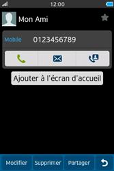 Samsung Wave M - Contact, Appels, SMS/MMS - Ajouter un contact - Étape 6