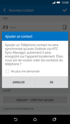 HTC One M9 - Contact, Appels, SMS/MMS - Ajouter un contact - Étape 5
