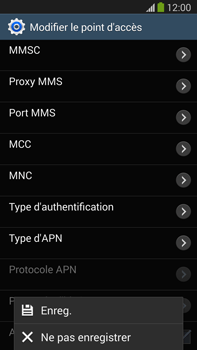 Samsung N9005 Galaxy Note III LTE - Internet - Configuration manuelle - Étape 15