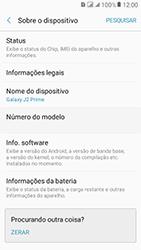 Samsung Galaxy J2 Prime - Primeiros passos - Como encontrar o número de IMEI do seu aparelho - Etapa 5
