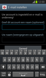 Samsung Galaxy Core (I8260) - E-mail - Account instellen (POP3 zonder SMTP-verificatie) - Stap 19