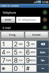 Samsung Galaxy Ace - Contact, Appels, SMS/MMS - Ajouter un contact - Étape 5