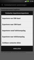 HTC One - Contacten en data - Contacten kopiëren van SIM naar toestel - Stap 7