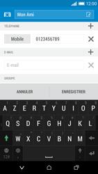HTC Desire 610 - Contact, Appels, SMS/MMS - Ajouter un contact - Étape 12