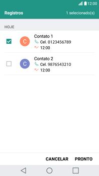 LG G5 Stylus - Chamadas - Como bloquear chamadas de um número específico - Etapa 11