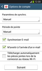 Samsung S7275 Galaxy Ace III - E-mail - Configuration manuelle - Étape 17