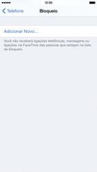 Apple iPhone iOS 8 - Chamadas - Como bloquear chamadas de um número específico - Etapa 6