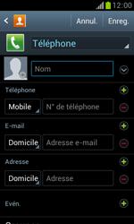 Samsung Galaxy Trend - Contact, Appels, SMS/MMS - Ajouter un contact - Étape 6