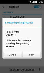 Huawei Ascend Y330 - Bluetooth - Pair with another device - Step 7
