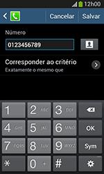 Samsung Galaxy Grand Neo - Chamadas - Como bloquear chamadas de um número específico - Etapa 13