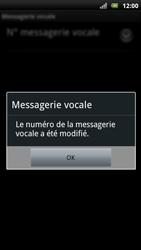 Sony Ericsson Xperia Arc S - Messagerie vocale - configuration manuelle - Étape 9