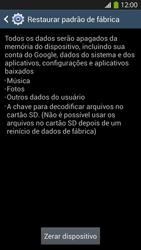 Samsung I9500 Galaxy S IV - Funções básicas - Como restaurar as configurações originais do seu aparelho - Etapa 7