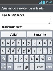 LG E430 Optimus L3 II - Email - Como configurar seu celular para receber e enviar e-mails - Etapa 11