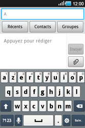 Samsung Galaxy Ace - Contact, Appels, SMS/MMS - Envoyer un SMS - Étape 4
