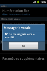 Samsung S5830i Galaxy Ace i - Messagerie vocale - configuration manuelle - Étape 8