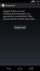Motorola Moto G - Funções básicas - Como restaurar as configurações originais do seu aparelho - Etapa 9