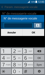 Samsung G357 Galaxy Ace 4 - Messagerie vocale - configuration manuelle - Étape 8