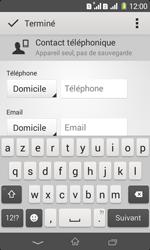 Sony Xpéria E1 Dual - Contact, Appels, SMS/MMS - Ajouter un contact - Étape 8