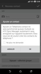 HTC Desire 530 - Contact, Appels, SMS/MMS - Ajouter un contact - Étape 5