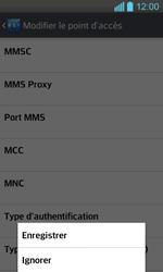 LG P710 Optimus L7 II - MMS - configuration manuelle - Étape 17