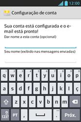 LG E612 Optimus L5 - Email - Como configurar seu celular para receber e enviar e-mails - Etapa 9