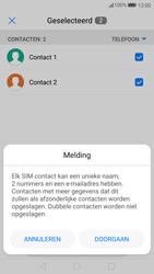 Huawei P10 Lite (Model WAS-LX1A) - Contacten en data - Contacten kopiëren van toestel naar SIM - Stap 8