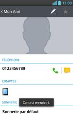 LG Optimus L5 II - Contact, Appels, SMS/MMS - Ajouter un contact - Étape 7