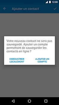 Motorola Moto E4 Plus - Contact, Appels, SMS/MMS - Ajouter un contact - Étape 5
