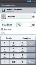 LG Optimus F5 - Contact, Appels, SMS/MMS - Ajouter un contact - Étape 6