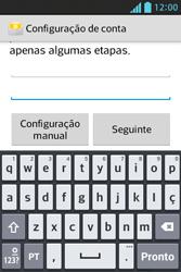 LG E612 Optimus L5 - Email - Como configurar seu celular para receber e enviar e-mails - Etapa 7