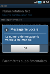 Samsung S5830 Galaxy Ace - Messagerie vocale - configuration manuelle - Étape 8