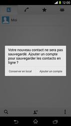 Sony Xpéria M2 - Contact, Appels, SMS/MMS - Ajouter un contact - Étape 6
