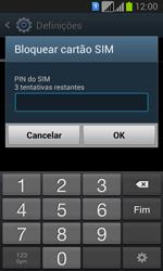 Samsung Galaxy Fresh Duos - Segurança - Como ativar o código PIN do cartão de telemóvel -  7