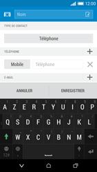 HTC Desire 610 - Contact, Appels, SMS/MMS - Ajouter un contact - Étape 7