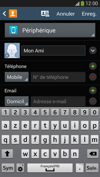 Samsung Galaxy Note 3 - Contact, Appels, SMS/MMS - Ajouter un contact - Étape 7