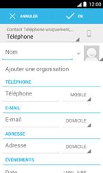 Bouygues Telecom Bs 403 - Contact, Appels, SMS/MMS - Ajouter un contact - Étape 6