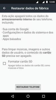 Motorola Moto Z2 Play - Funções básicas - Como restaurar as configurações originais do seu aparelho - Etapa 6