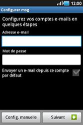 Samsung Galaxy Ace - E-mails - Ajouter ou modifier un compte e-mail - Étape 6