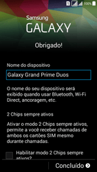 Samsung G530FZ Galaxy Grand Prime - Primeiros passos - Como ativar seu aparelho - Etapa 18