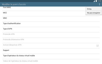 Samsung T535 Galaxy Tab 4 10-1 - Mms - Configuration manuelle - Étape 15