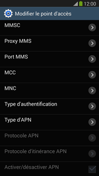Samsung N9005 Galaxy Note III LTE - MMS - Configuration manuelle - Étape 10
