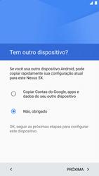 LG Google Nexus 5X - Primeiros passos - Como ativar seu aparelho - Etapa 10